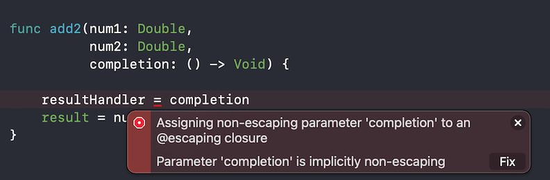 Assigning non-escaping parameter Xcode error