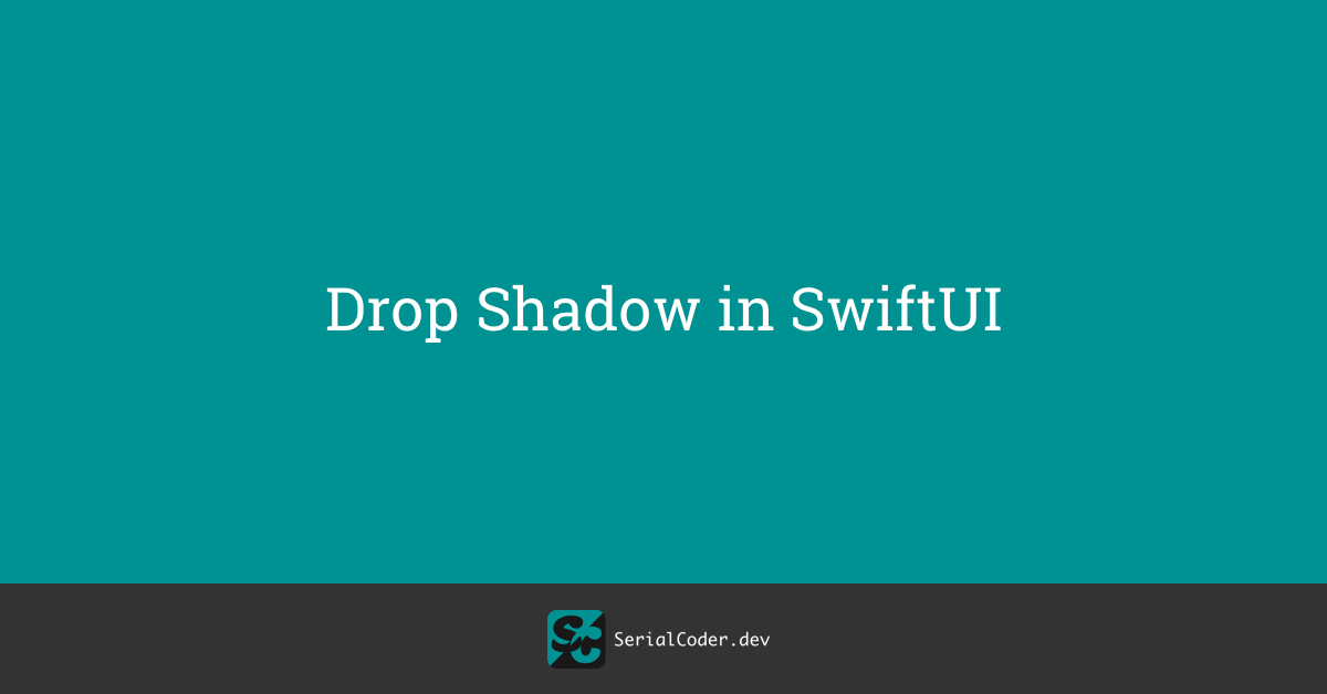 Drop Shadow in SwiftUI