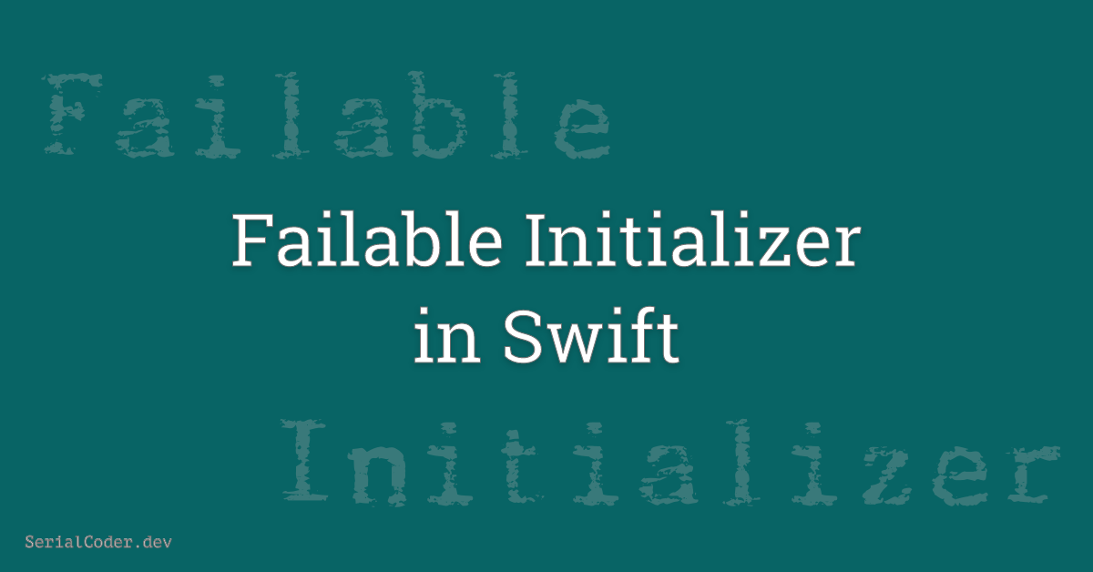 Failable Initializer in Swift