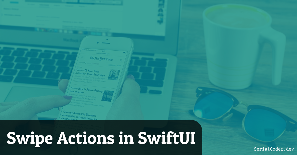 Swipe Actions in SwiftUI