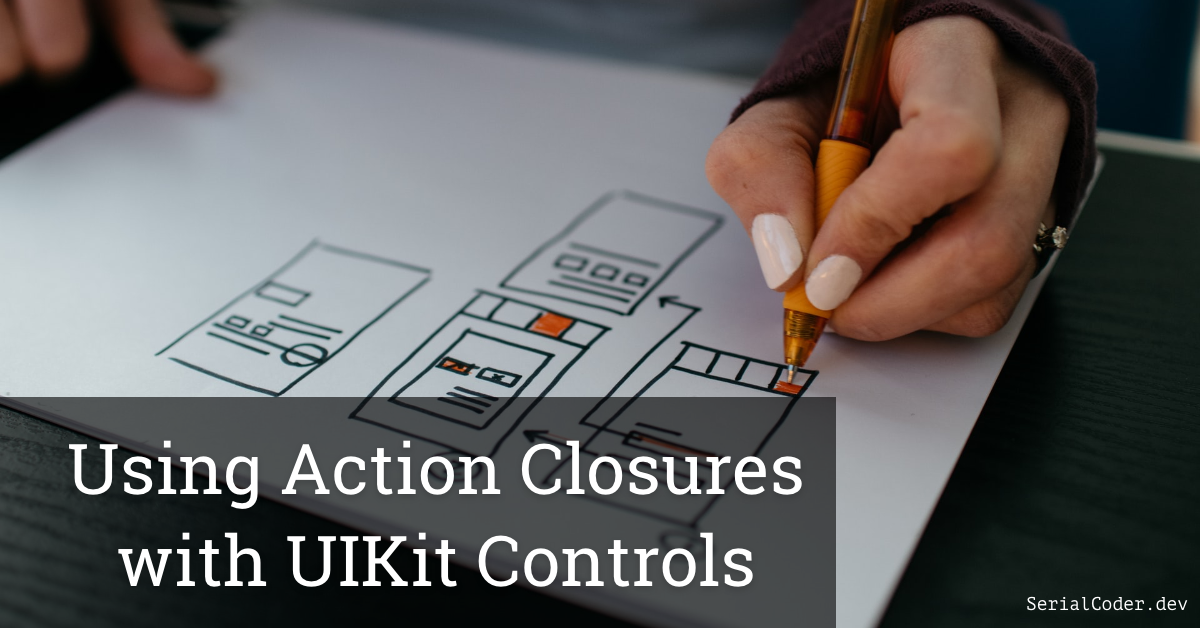 Using Action Closures with UIKit Controls