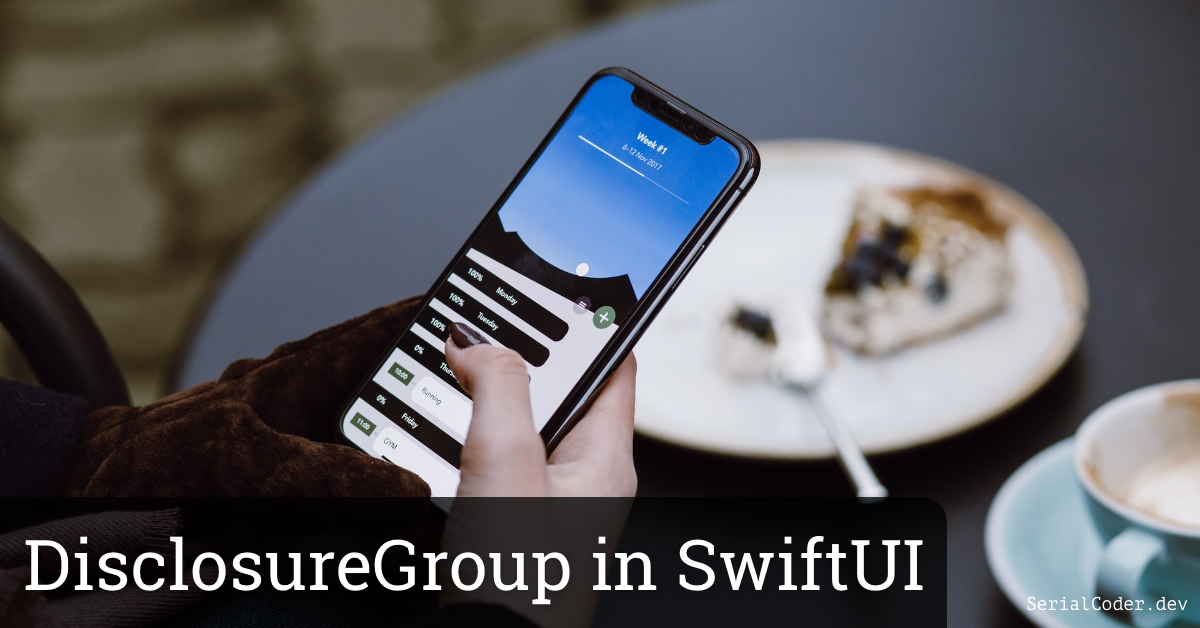 Disclosure Group in SwiftUI