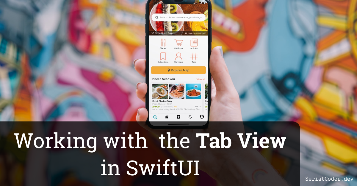 Working with the Tab View in SwiftUI